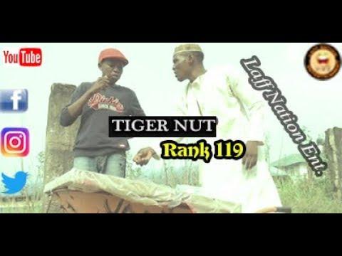 TIGER NUT (Laff Nation Ent.) (Rank 119)