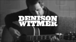 Denison Witmer - Hold On