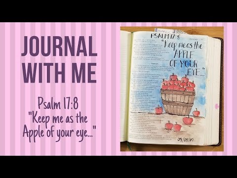 Bible Journaling: Apple Of Your Eye: Psalm 17:8