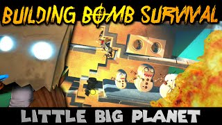 Building Bomb Survival! (little Big Planet)