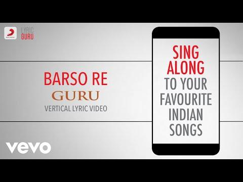 Barso Re - Guru|Official Bollywood Lyrics|Shreya Ghoshal|A.R. Rahman Mp3