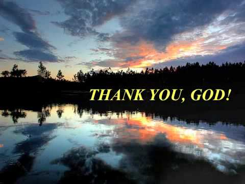 THANK YOU, GOD - I AM SO BLESSED