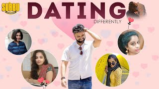 Dating Differently | Types Of Dating | Marriage Proposals | Dating Problems | Chandragiri Subbu