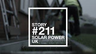Story #211 Solar power, UK