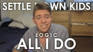 Logic - All I Do (Cover by Jonah Green)