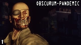 New Vegas: Obscurum Pandemic - 1