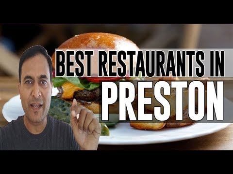Best Restaurants And Places To Eat In Preston, United Kingdom UK