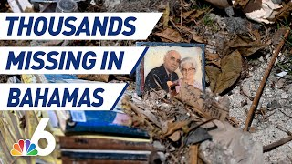 Tentative List of the Missing in Bahamas After Hurricane Dorian Has 2,500 Names | NBC 6