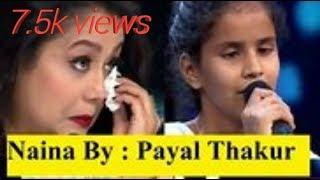Naina Song and Patli kamar ||Payal thakur||sa Re Ga ma pa little champ. Perform On stage||