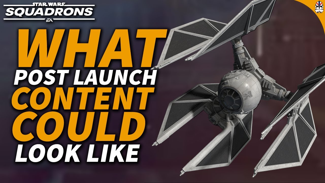 What COULD Post Launch Content Be Like For Star Wars Squadrons?   Discussion Video