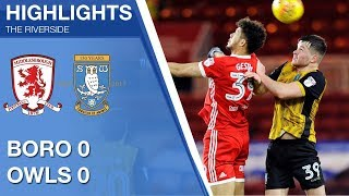 Middlesbrough 0 Sheffield Wednesday 0 | Extended highlights