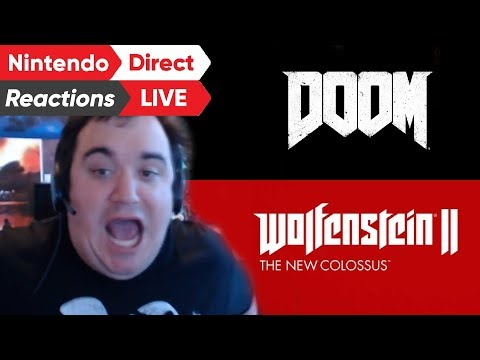 Reaction to DOOM and Wolfenstein on Switch (Nintendo Direct LIVE)