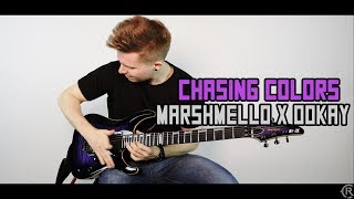 Chasing Colors - Marshmello x Ookay (feat. Noah Cyrus) - Cole Rolland (Guitar Remix)