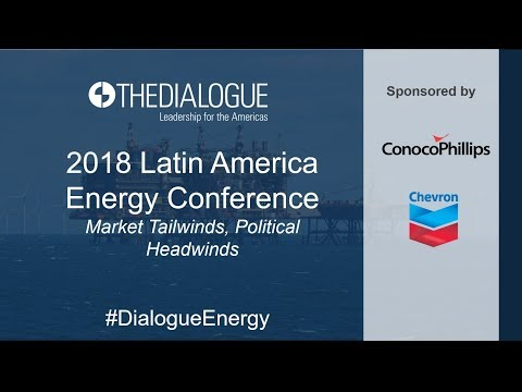 Second Annual Latin America Energy Conference: Market Tailwinds, Political Headwinds