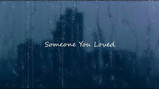 Someone You Loved (Shalom Margaret Cover) - Lofi Remix