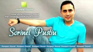 Sorinel Pustiu - Cine te iubeste