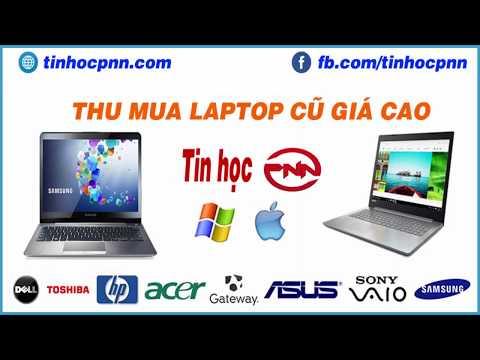 Thu Mua Laptop Cu Gia Cao   Tin Học PNN