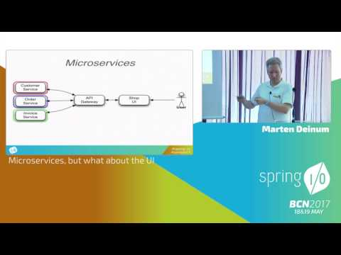 Microservices, but what about the UI - Marten Deinum @ Spring I/O 2017