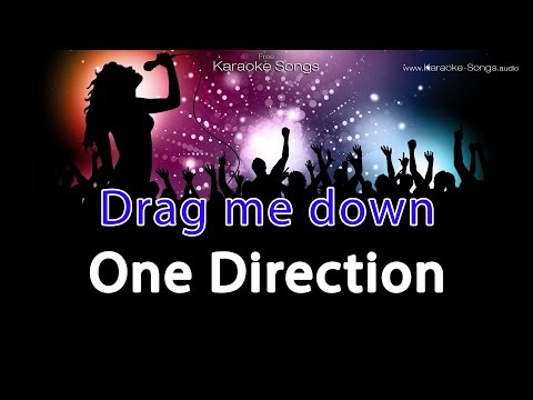 One Direction 'Drag Me Down' Instrumental Karaoke Version Without Vocals And Lyrics