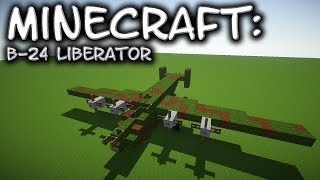 Minecraft: Consolidated B-24 Liberator Tutorial