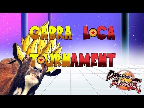 CABRA LOCA TOURNAMENT: DRAGON BALL FIGHTERZ