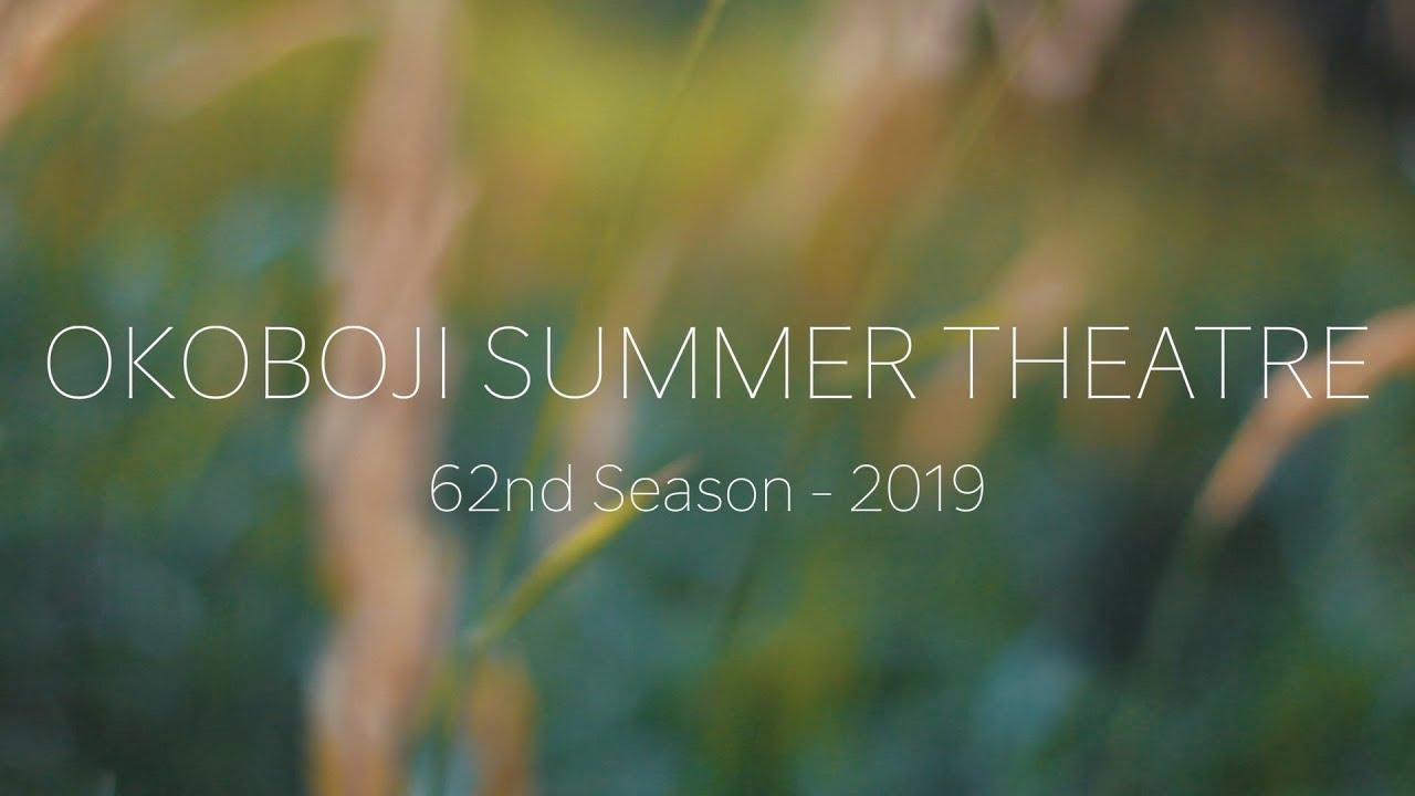 OKOBOJI SUMMER THEATRE 2019