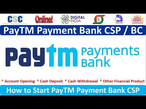 How can apply to Start PayTM Payment Bank CSP or BC Agent | PayTM Bank CSP