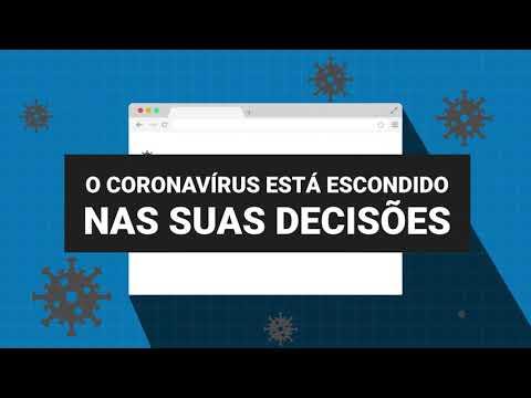 O Coronavírus está escondido nas suas decisões