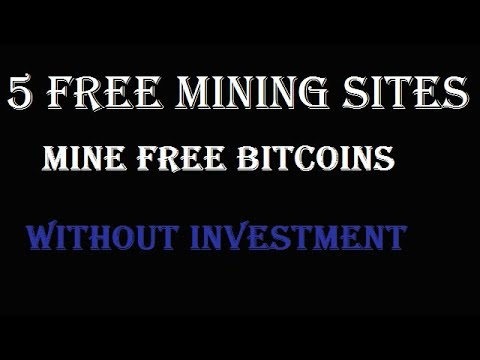 5 Free Mining Sites - Mine Bitcoin Without Investment - Mine All CryptoCurrency - Spin And Earn BTC