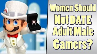Women Should Not Date Adult Males Who Play Video Games?