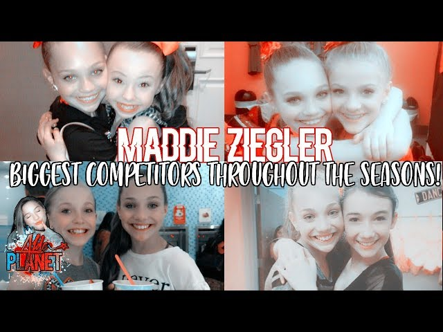 Maddie Ziegler Biggest Competitors Throughout The Seasons! - Dance Moms