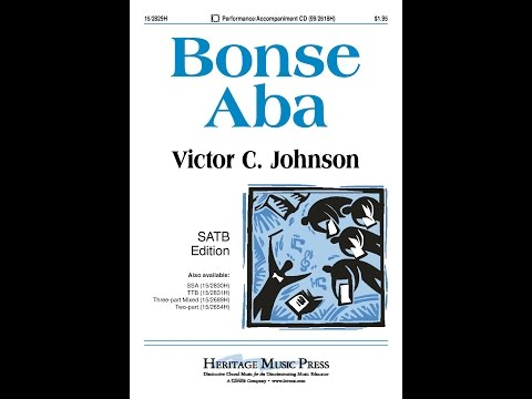 Bonse Aba (SATB) - Victor C. Johnson