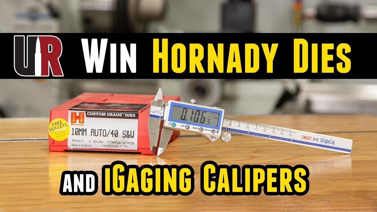 Weekly Update: Win Hornady Pistol Dies and iGaging Calipers
