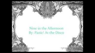 Panic! At the Disco: Nine in the Afternoon Lyrics