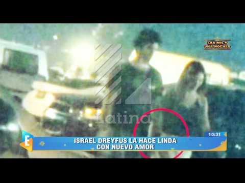 Israel Dreyfus La Hace Linda Con Nuevo Amor