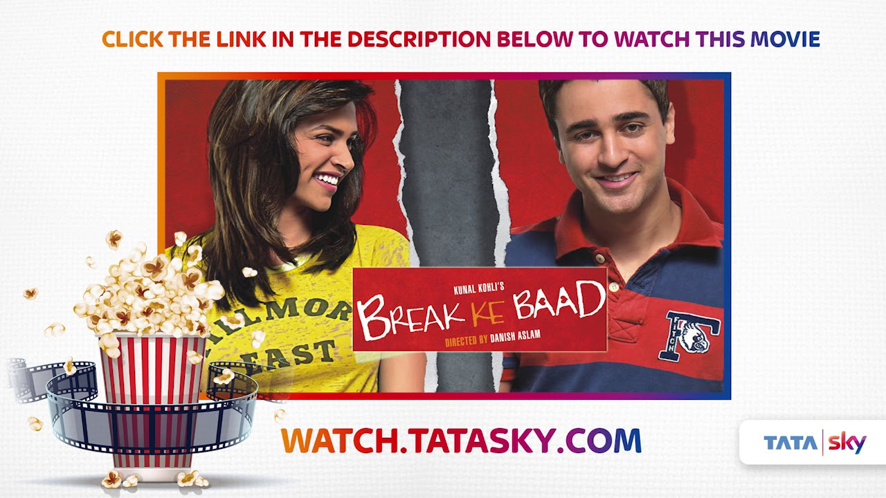watch full movie - break ke baad - youtube