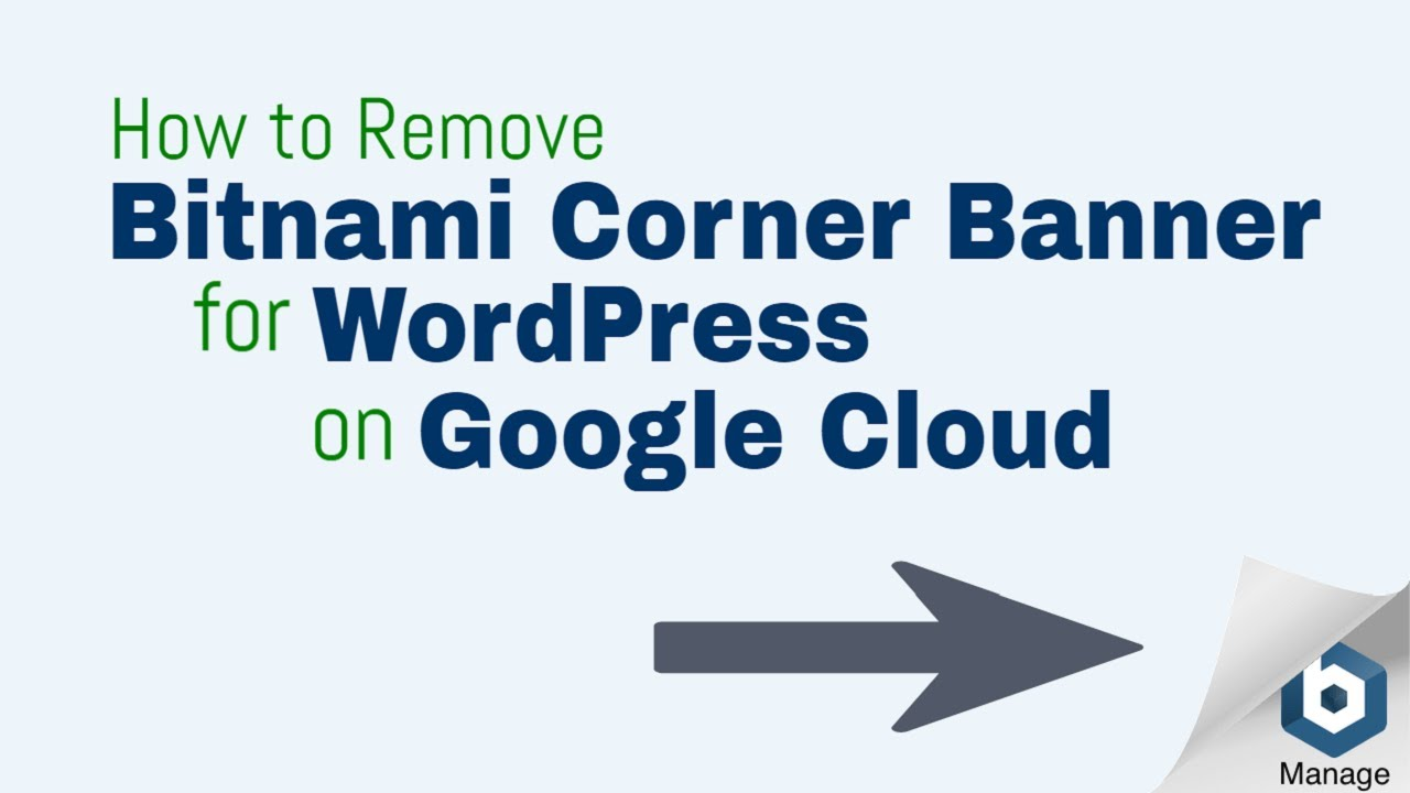 How To Remove Bitnami Corner Banner From Wordpress on Google Cloud