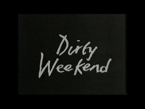 DIRTY WEEKEND - (1993) Video Trailer
