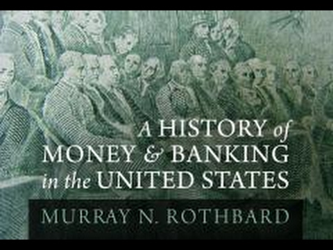 A History of Money and Banking Part 3: Federal Reserve & Financial Elites