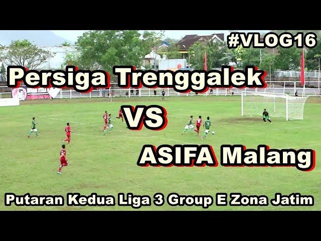 Persiga Trenggalek VS ASIFA Malang Highlights & Goals #VLOG16