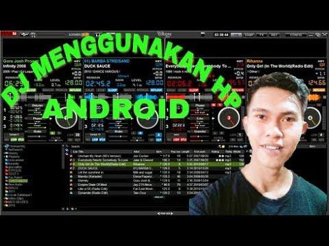 Dj menggunakan hp android | DJ TOM (electro,remix,dance,progressive)