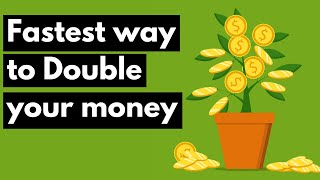 The fastest way t๐ double your money in under a year (Maybe 10)