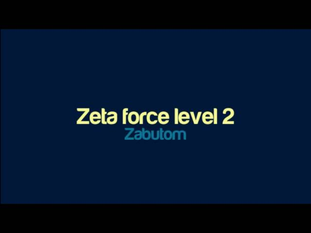 Zabutom - Zeta force level 2