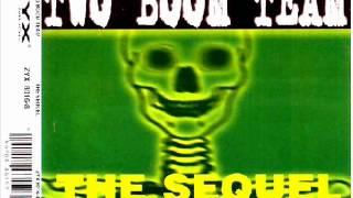 Two Boom Team - The Sequel (La La La)