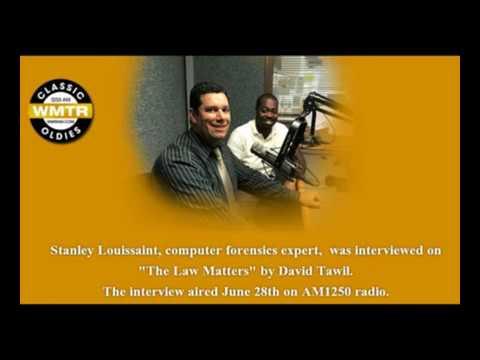 Stanley Louissaint Computer Forensics Expert Radio Interview