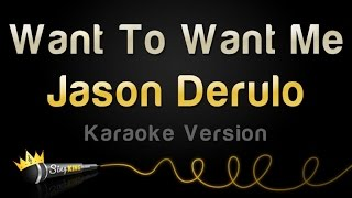 Video Jason Derulo - Want To Want Me (Karaoke Version) download MP3, 3GP, MP4, WEBM, AVI, FLV November 2018