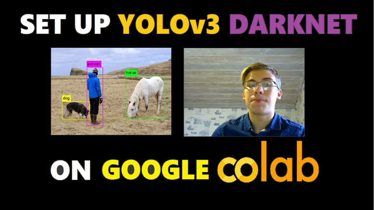 Set Up YOLOv3 & Darknet on Google Colab IN *ONE* CLICK   YOLOv3 Series 6 &  Colab Like a Pro #3