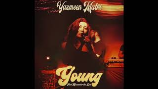 Young (feat. Alexander the Don) - Yasmeen Matri
