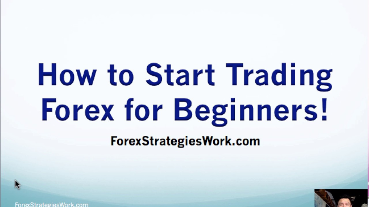 How to start trading forex for beginners