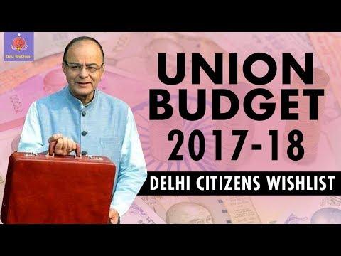 Union Budget 2017-18:  Delhi Citizens Wishlist